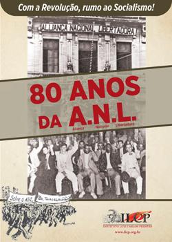A atualidade da Aliança Nacional Libertadora (ANL) – 80 anos depois