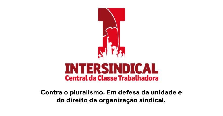 Reforma Sindical e nossa concepção de sindicalismo | Intersindical – Outubro 2019