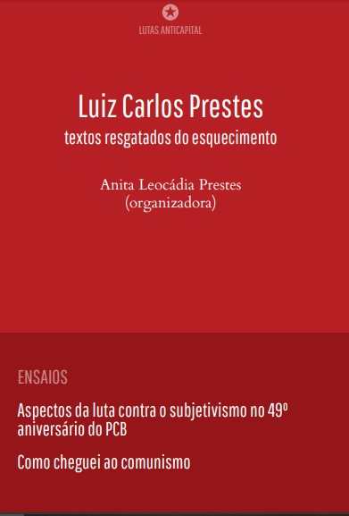 Luiz Carlos Prestes: textos resgatados do esquecimento