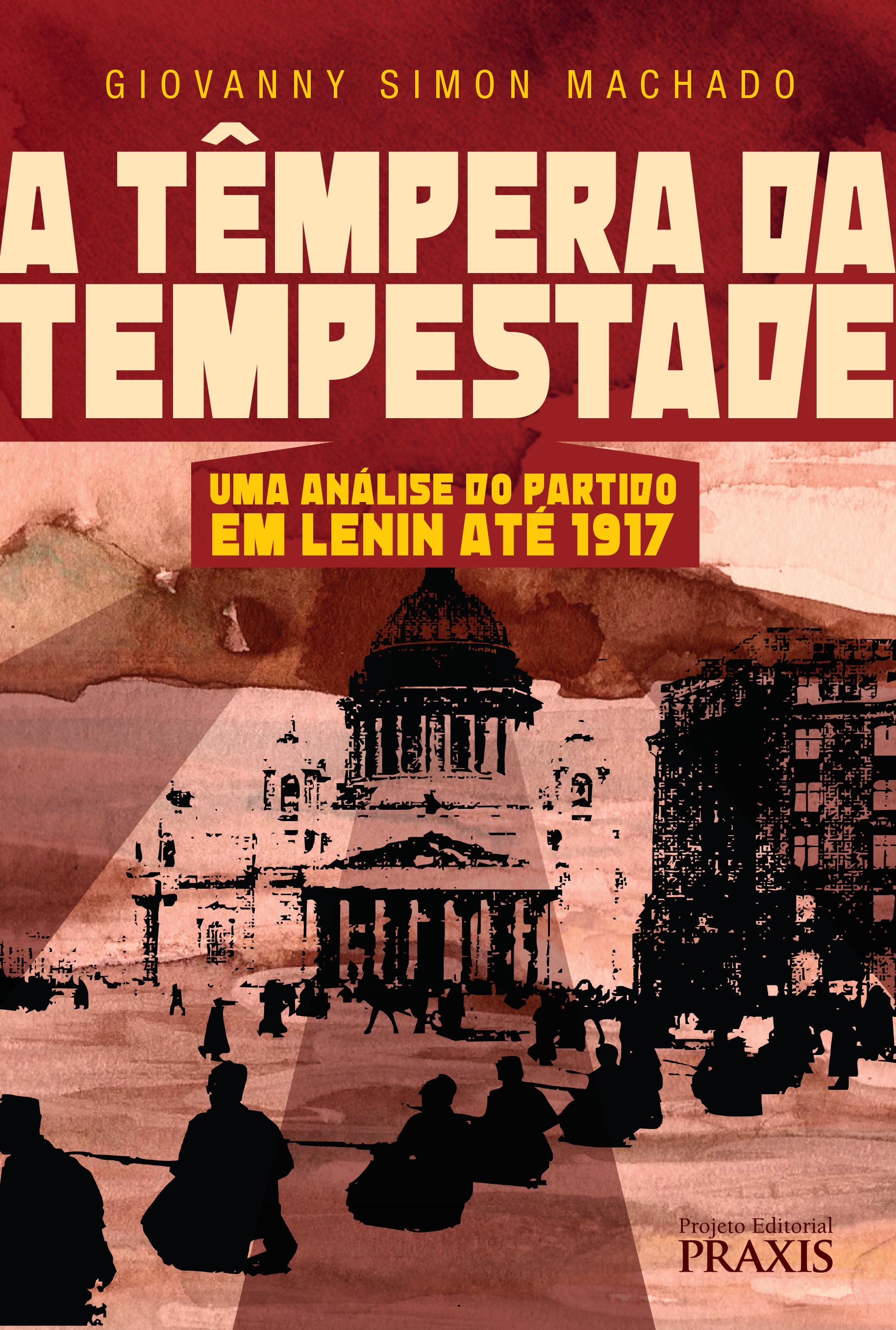 Livro: O partido em Lenin até 1917