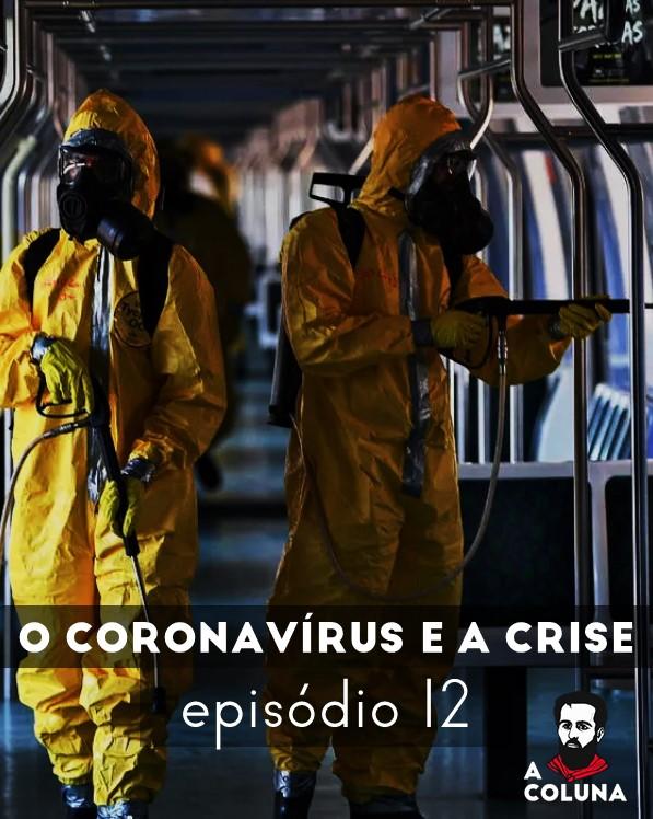 O coronavírus e a crise