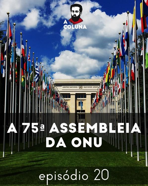 A Coluna nº 20 – A 75ª Assembleia da ONU