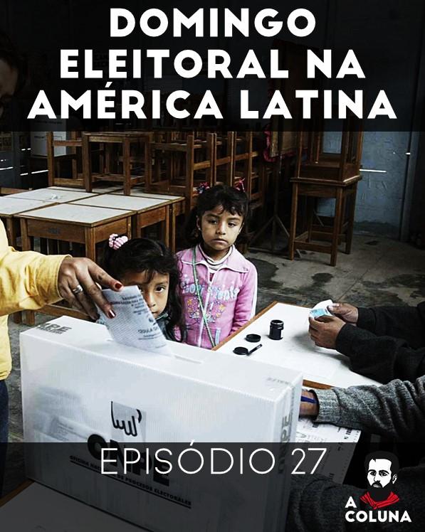 No 27º episódio do nosso podcast, discutimos as eleições no Peru, Bolívia e Equador