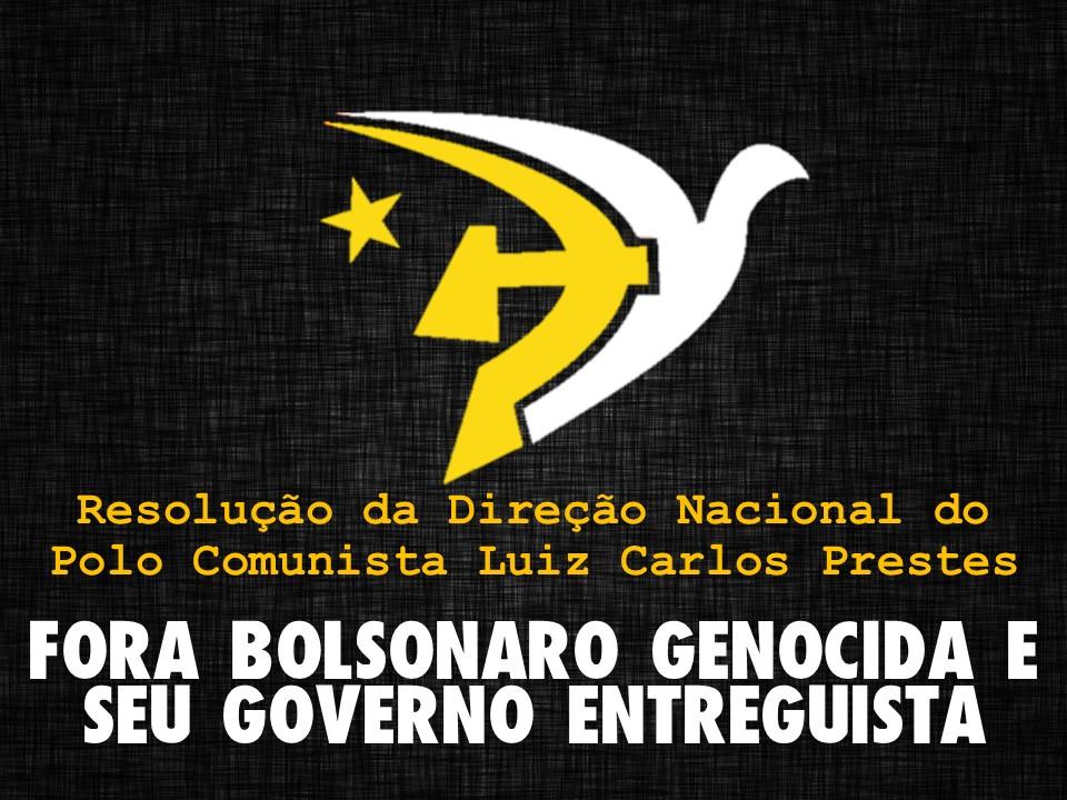 Fora Bolsonaro Genocida e seu governo entreguista