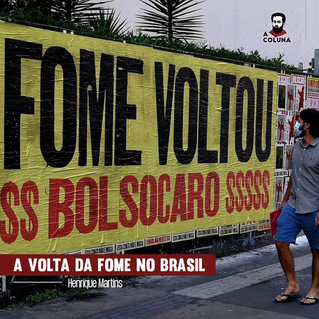 A volta da fome no Brasil